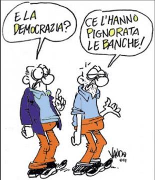 Vauro_E-la-democrazia-Ce-lhanno-pignorata-le-banche.-e1434010808924